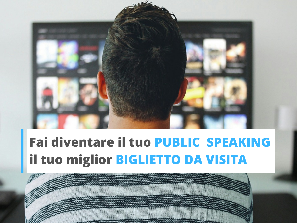 PUBLIC SPEAKING consigli