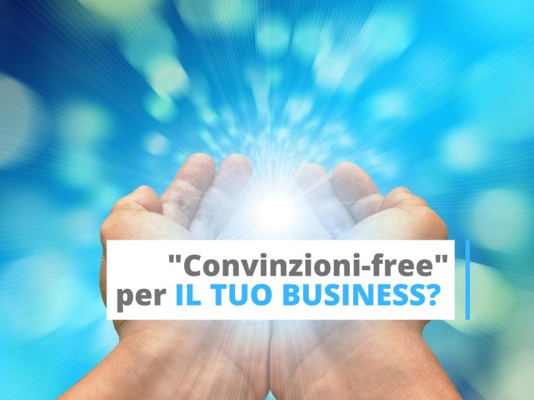 Convinzioni per allargare il business